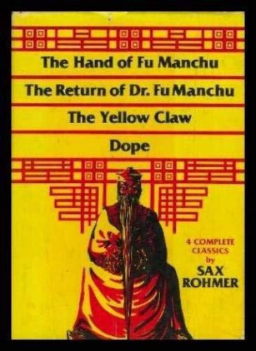 The Hand of Fu Manchu, the Return: Sax Rohmer