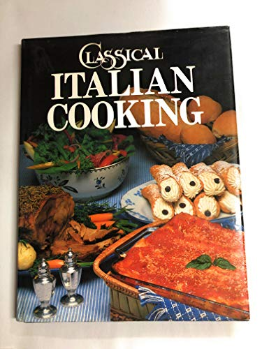 9780890097762: Classical Italian Cooking