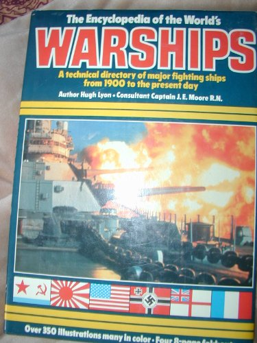9780890097809: Encyclopedia of the World's Warships: A Technical Directory of Major Fighting Ships from 1900 to the Present Day