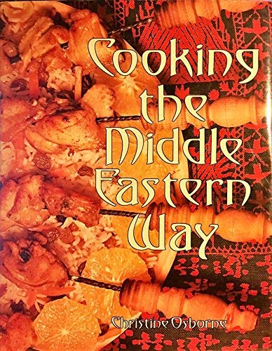 9780890098387: Cooking the Middle Eastern Way