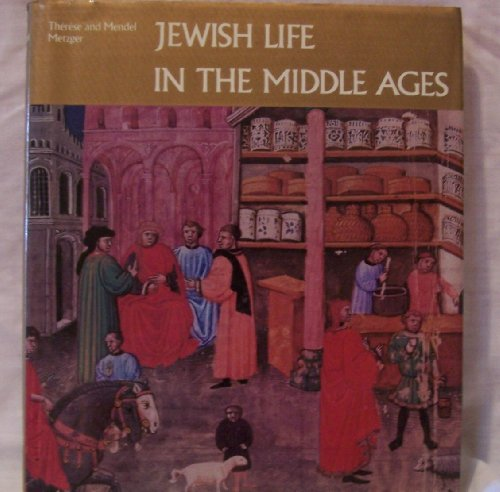 Jewish Life in the Middle Ages: Illuminated Hebrew Manuscripts of the Thirteenth to the Sixteenth ...