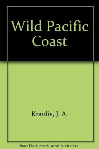 9780890098707: Wild Pacific Coast