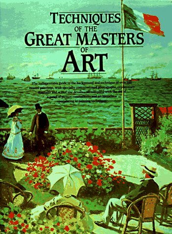9780890098790: Techniques of the Great Masters of Art (A QED book)