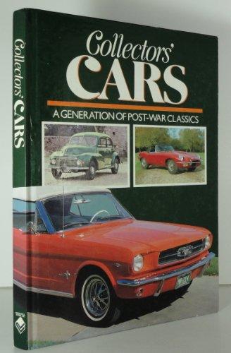 9780890098899: Collectors' Cars: A Generation of Post-War Classics