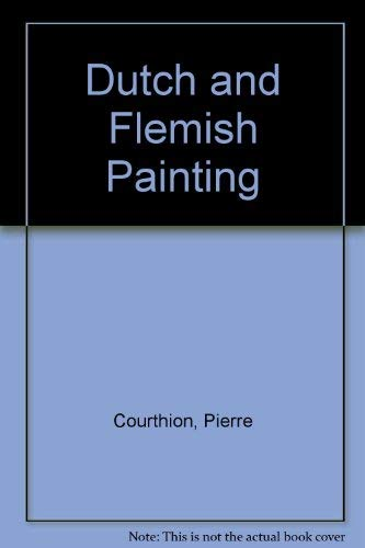 9780890099063: Dutch and Flemish Painting (English and French Edition)