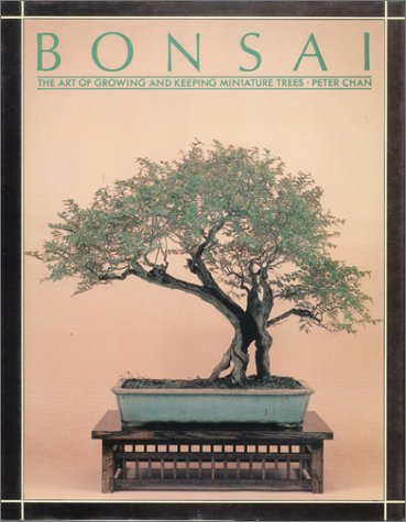 9780890099469: Bonsai: The Art of Growing and Keeping Miniature Trees