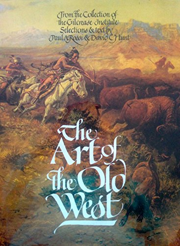 9780890099575: The Art of the Old West: From the Collection of the Gilcrease Institute