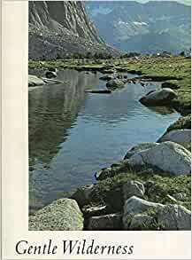 Gentle Wilderness: Kauffman, Richard, Muir, John