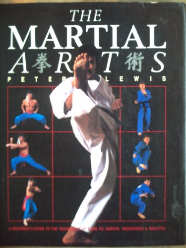 9780890099865: The Martial Arts