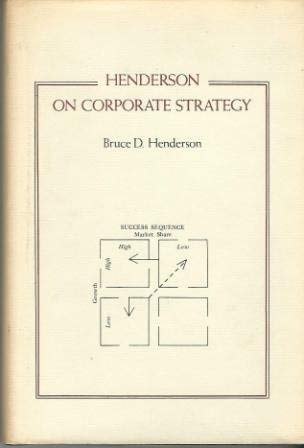 9780890115268: Henderson on Corporate Strategy