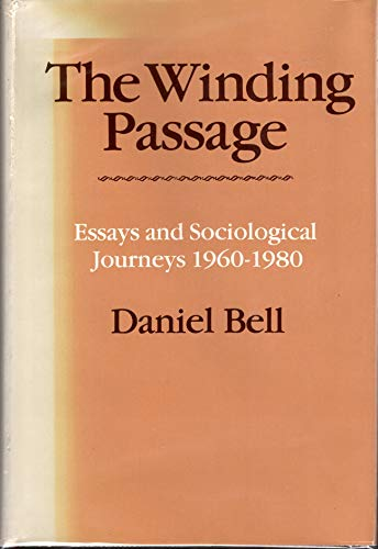 9780890115459: The Winding Passage : Essays and Sociological Journeys, 1960-1980