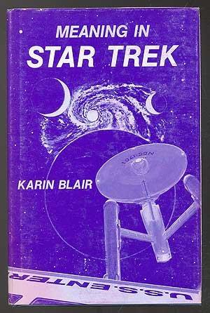 9780890120101: Meaning in Star Trek