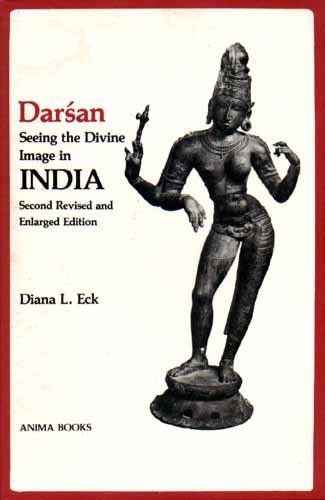 9780890120422: Darsan, Seeing the Divine Image in India