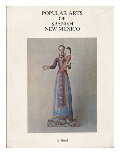 Popular Arts of Spanish New Mexico