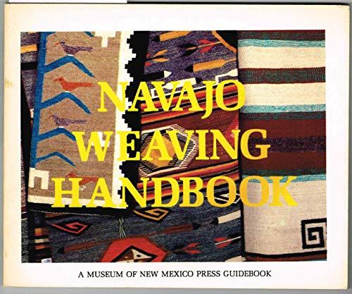 9780890130926: Navajo weaving handbook (A Museum of New Mexico Press guidebook)