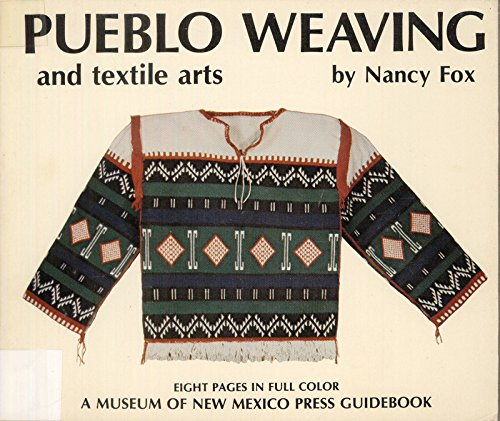 Pueblo Weaving and Textile Arts (0890131058) by Nancy Fox