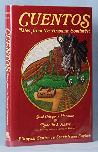 9780890131107: Cuentos: Tales from the Hispanic Southwest : based on stories originally collected by Juan B. Rael