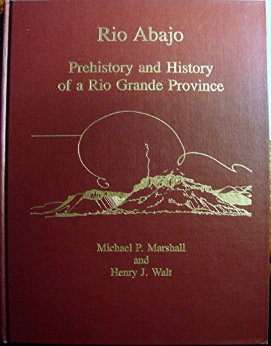 9780890131800: Rio Abajo Prehistory and History of Rio Grande Province