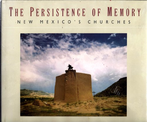 The Persistence of Memory: New Mexico's Churches: McDowell, Steve