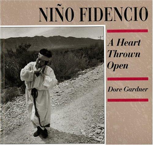 NINO FIDENCIO. A Heart Thrown Open.: Gardner, Dore.