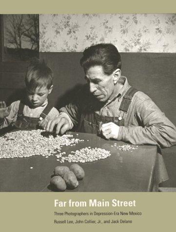 9780890132593: Far from Main Street: Three Photographers in Depression-Era New Mexico