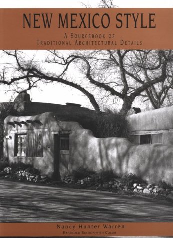 9780890132791: New Mexico Style: A Sourcebook of Traditional Architectural Details