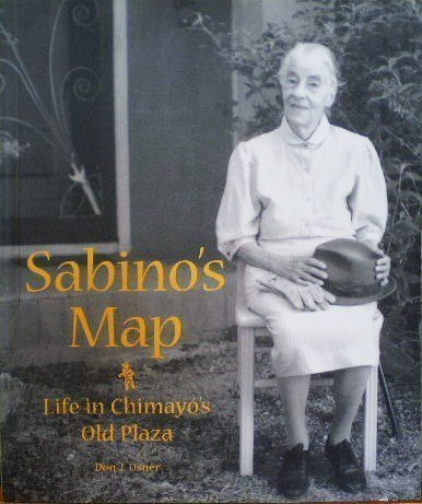 9780890132890: Sabino's Map: Life in Chimayo's Old Plaza