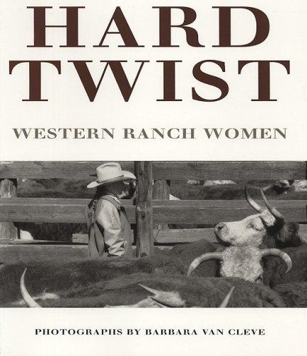 9780890132937: Hard twist: Western Ranch Women