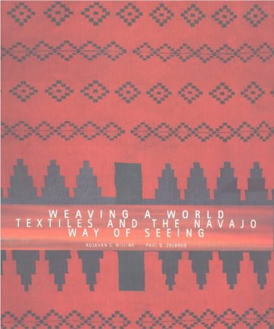 Weaving a World: Paul Zolbrod, and Roseann S. Willink