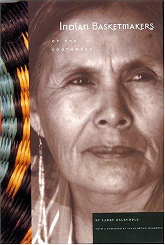Indian Basketmakers, 2 vols.--Indian Basketmakers of California: Dalrymple, Larry; Susan