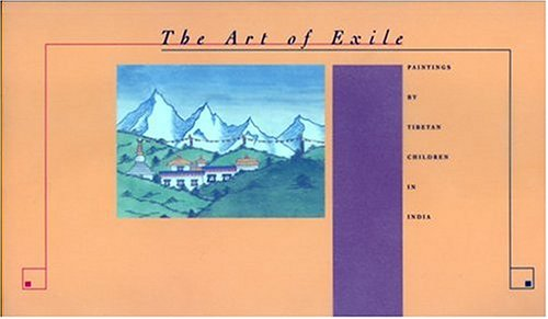 9780890133569: The Art of Exile: Paintings by Tibetan Children in India