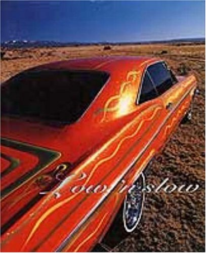 Low 'n Slow: Lowriding In New Mexico.: Padilla, Carmella; Parsons, Jack (photographs); ...
