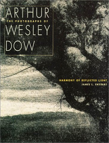 9780890133835: Harmony of Reflected Light: The Photographs of Arthur Wesley Dow