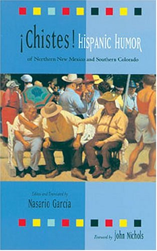 9780890134313: Chistes: Hispanic Humor of Northern New Mexico and Southern Colorado