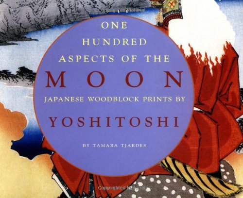 9780890134382: One Hundred Aspects of the Moon: Japanese Woodblock Prints by Yoshitoshi