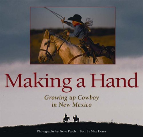 Making A Hand Growing up Cowboy in New Mexico