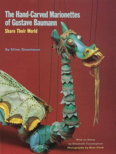 9780890134863: The Hand-Carved Marionettes of Gustave Baumann: Share Their World