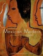 9780890134900: Mexican Modern: Masters of the 20th Century