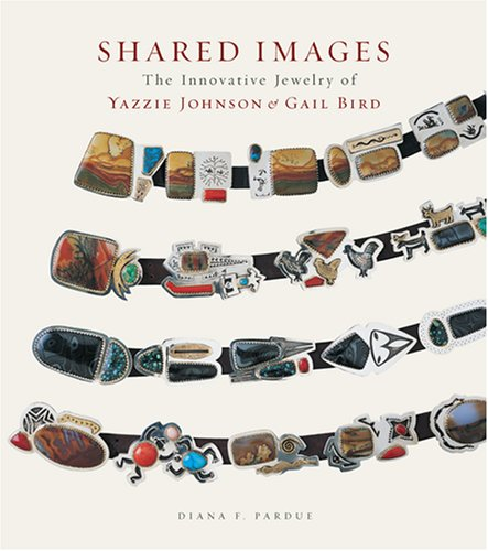 9780890134962: Shared Images: The Innovative Jewelry of Yazzie Johnson and Gail Bird