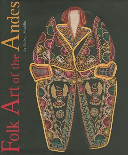 Folk Art of the Andes (Hardback): Barbara Mauldin