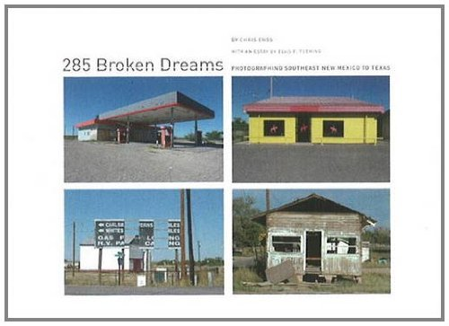 9780890135358: 285 Broken Dreams: Photographing Southeast New Mexico to Texas