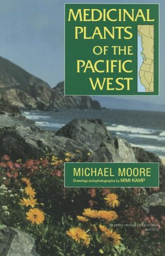 9780890135396: Medicinal Plants of the Pacific West