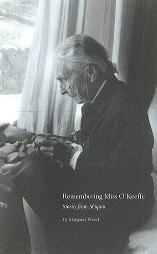 9780890135464: Remembering Miss O'Keeffe: Stories from Abiquiu