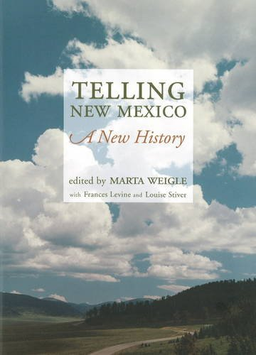 9780890135563: Telling New Mexico: A New History