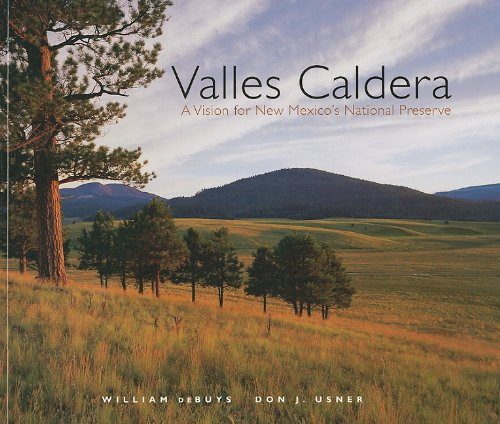 9780890135624: Valles Caldera: A Vision for New Mexico's National Preserve