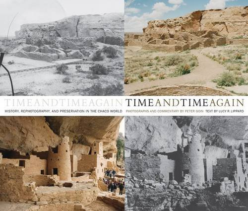 9780890135778: Time and Time Again: History, Rephotography, and Preservation in the Chaco World