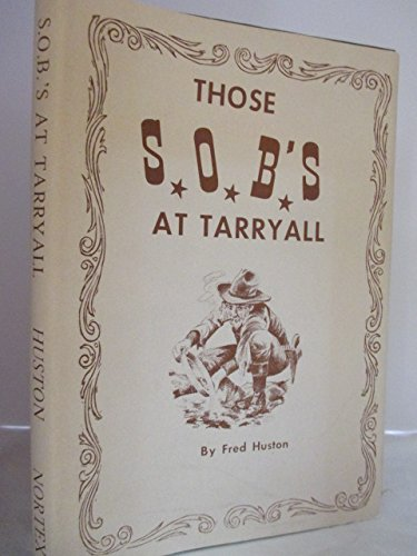 9780890150610: Those S.O.B.'s at Tarryall, and other tales of the Rockies (Mesquite collector series, no. 5)