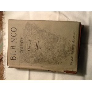Blanco County History: Moursund, John Stribling