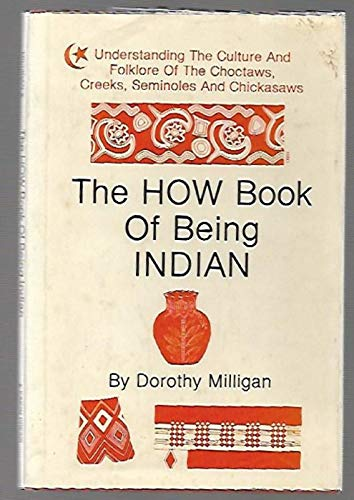 9780890152478: How Book of Being Indian