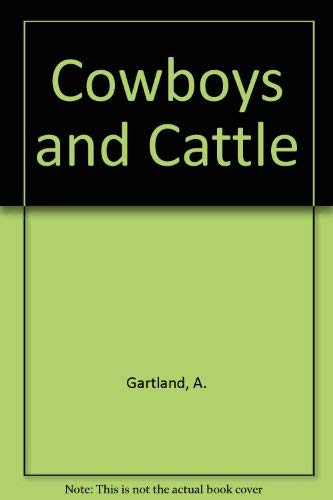 9780890152607: Cowboys and Cattle